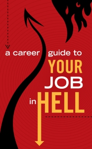 Cover art for CAREER GUIDE TO YOUR JOB IN HELL - Edited by Robert E. Vardeman